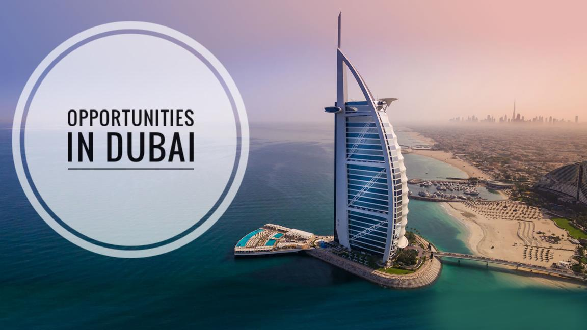 Opportunities in Dubai