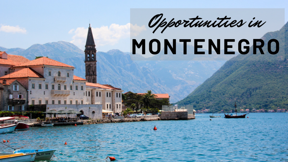 Opportunities in Montenegro