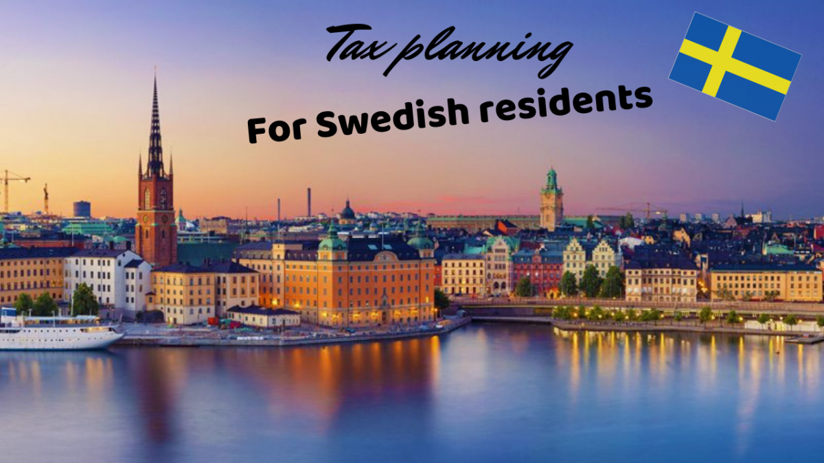 Tax planning for Swedish residents