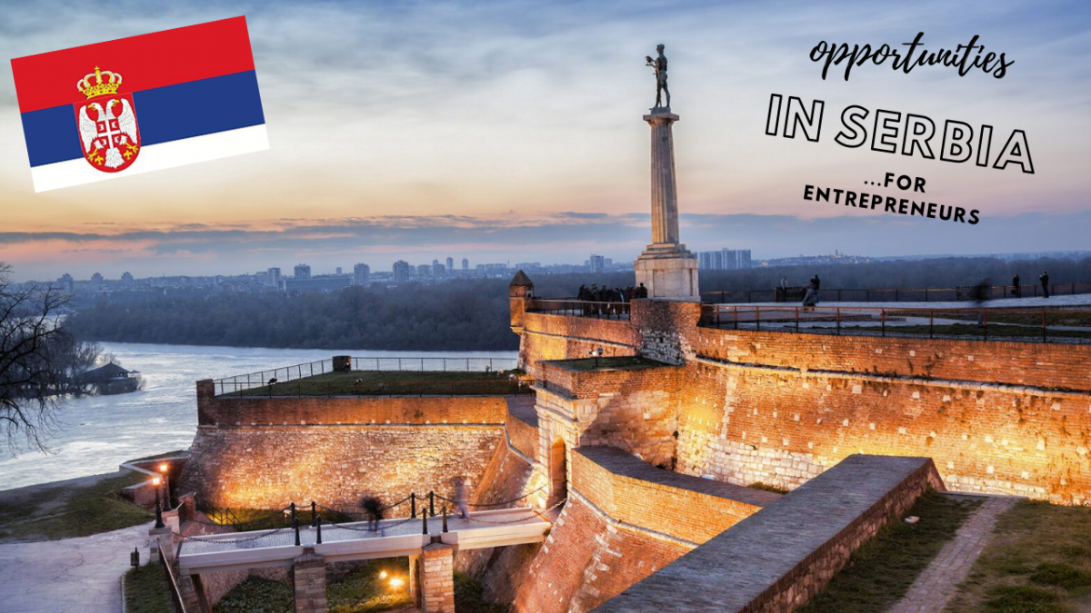 Opportunities for entrepreneurs in Serbia